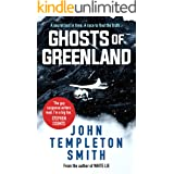 Ghosts of Greenland: A gripping, edge-of-your-seat adventure thriller