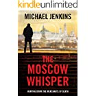The Moscow Whisper: a high octane spy thriller (Failsafe Thrillers Book 3)