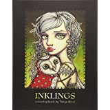 INKLINGS colouring book by Tanya Bond: Coloring book for adults & children, featuring 24 single sided fantasy art illustratio