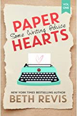 Paper Hearts, Volume 1: Some Writing Advice Kindle Edition