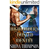Highlander's Twisted Identity: Scottish Medieval Highlander Romance (Highlanders of Clan Craig Book 2)