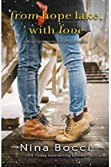 From Hope Lake, With Love: A Novella (Hopeless Romantics Book 4) Kindle Edition