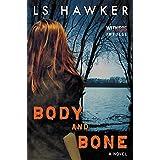 Body and Bone: A Novel (English Edition)