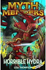 Horrible Hydra (Myth Menders Book 7) Kindle Edition