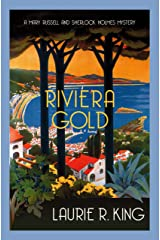 Riviera Gold: The intriguing mystery for Sherlock Holmes fans (Mary Russell & Sherlock Holmes) Kindle Edition