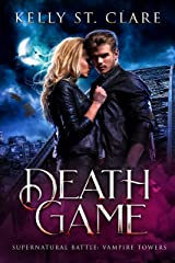 Death Game: Supernatural Battle (Vampire Towers Book 3) Kindle Edition