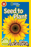 National Geographic Readers: Seed to Plant (English Edition)