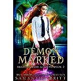 Demon Marked: Shadowguard Academy Book 2