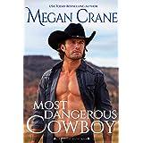 Most Dangerous Cowboy : A Western Cowboy Romance Novel (The Greys of Montana Book 4)