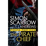 Pirata: The Pirate Chief: Part five of the Roman Pirata series