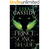 A Prince of Song and Shade (A Tale of Stars and Shadow Book 2)