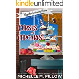 Curses and Cupcakes: A Cozy Paranormal Mystery (The Happily Everlasting Series Book 6)