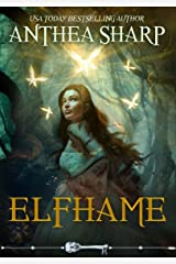 Elfhame: A Dark Elf Fairy Tale (The Darkwood Chronicles Book 1) Kindle Edition