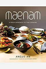 Maenam: A Fresh Approach to Thai Cooking Kindle Edition