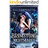 Brimstone Nightmares: Queen of the Damned (Damned Magic and Divine Fates Book 4)