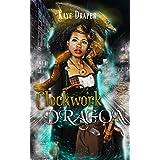 Clockwork Dragon: Poly/Reverse Harem Steampunk Fantasy