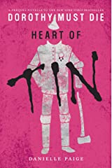 Heart of Tin (Dorothy Must Die Book 4) Kindle Edition