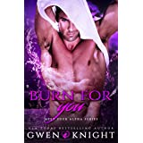 Burn For You (Meet Your Alpha Book 3)