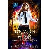 Demon War: Shadowguard Academy Book 4