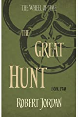 The Great Hunt: Book 2 of the Wheel of Time (soon to be a major TV series) Kindle Edition