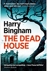 The Dead House: Fiona Griffiths Crime Thriller Series Book 5 Kindle Edition