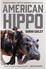 American Hippo: River of Teeth, Taste of Marrow, and New Stories Kindle Edition