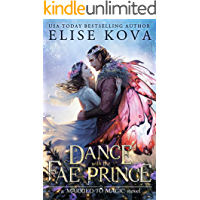 A Dance with the Fae Prince (Married to Magic) (English Edit…