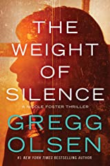 The Weight of Silence (Nicole Foster Thriller Book 2) Kindle Edition