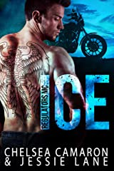 Ice (Regulators MC Book 1) Kindle Edition
