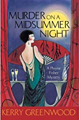 Murder on a Midsummer Night: Phryne Fisher's Murder Mysteries 17: Phryne Fisher 17 Kindle Edition