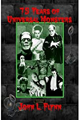 75 Years of Universal Monsters Kindle Edition