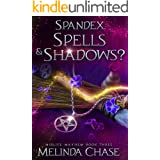 Spandex, Spells and . . . Shadows?: A Paranormal Women's Fiction Novel (Midlife Mayhem Book 3) (English Edition)
