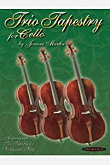 Trio Tapestry: For Cello Ensemble Kindle Edition