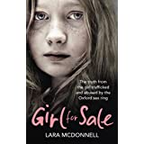 Girl for Sale: The shocking true story from the girl trafficked and abused by Oxford's evil sex ring