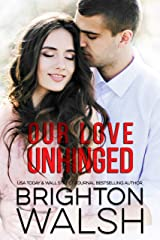 Our Love Unhinged (Reluctant Hearts) Kindle Edition