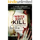 Write, Edit, KILL: A page-turning serial killer thriller (Detective Erin Bond Book 2)