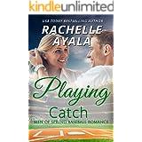 Playing Catch (Men of Spring Baseball Book 2)