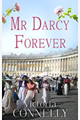 Mr Darcy Forever (Austen Addicts Book 3) Kindle Edition