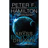 Abyss Beyond Dreams: A Novel of the Commonwealth: 1