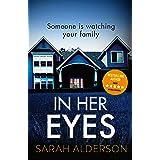 In Her Eyes: an unputdownable, twisty psychological thriller