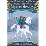 Blizzard of the Blue Moon (Magic Tree House (R) Merlin Mission)