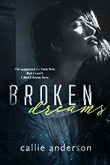 Broken Dreams (Fatal Series  Book 3) Kindle Edition
