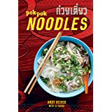 POK POK Noodles: Recipes from Thailand and Beyond [A Cookbook]