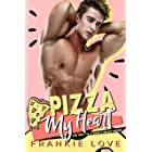 PIZZA MY HEART (The Way To A Man's Heart Book 1)