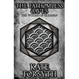 The Fathomless Caves: Book 6, The Witches of Eileanan
