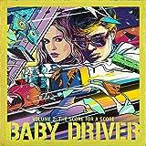 ベイビー・ドライバー Vol.2