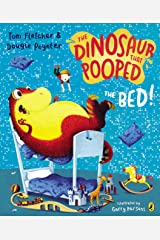 The Dinosaur That Pooped The Bed Kindle Edition