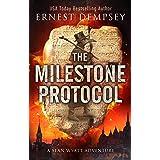 The Milestone Protocol: A Sean Wyatt Archaeological Thriller (Sean Wyatt Adventure Book 20) (English Edition)