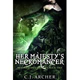 Her Majesty's Necromancer (The Ministry of Curiosities Book 2)