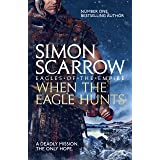 When the Eagle Hunts (Eagles of the Empire 3): Roman Legion 3